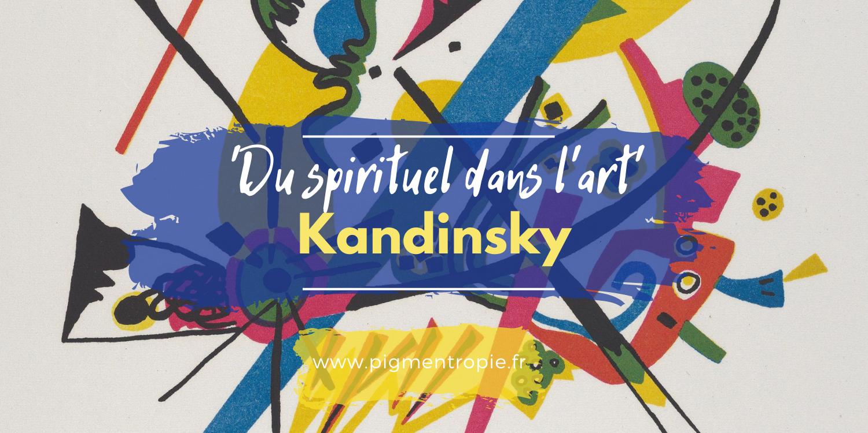 résumé du livre essai kandinsky du spirituel dans l'art