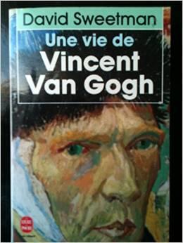 Une vie de Vincent Van Gogh