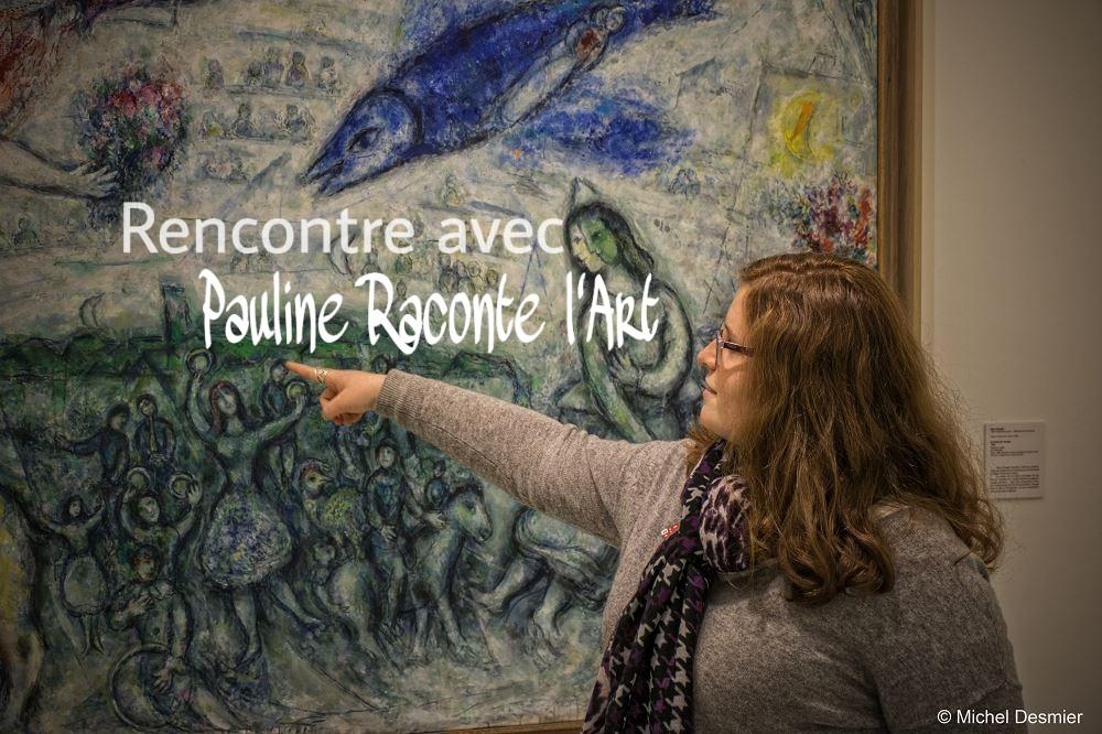 Rencontre avec Pauline Raconte l'Art