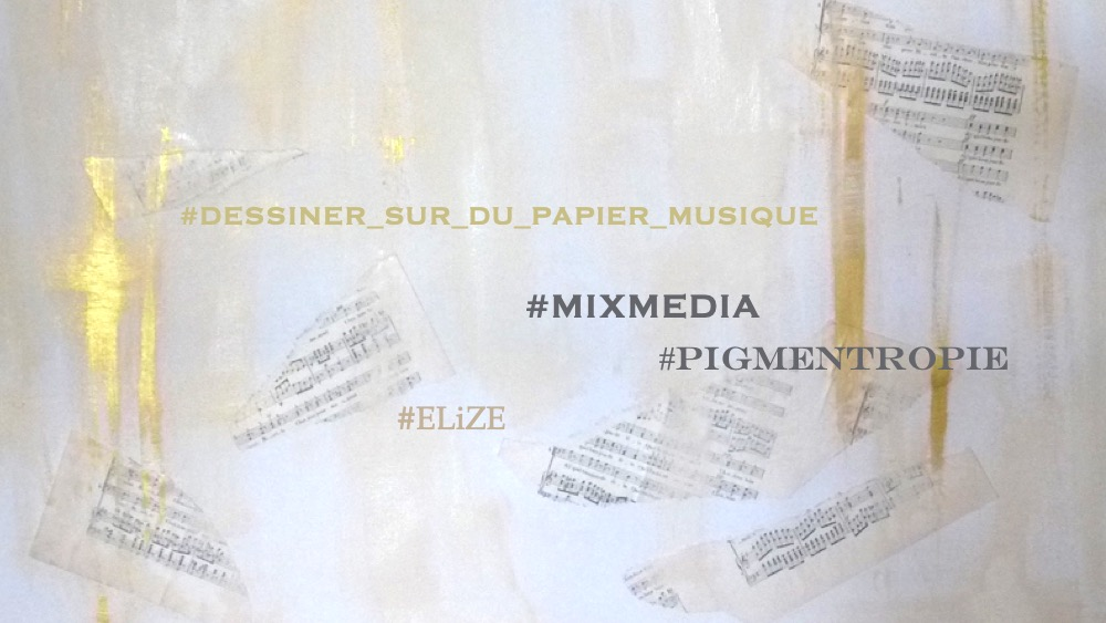 papier musique mixmedia Elize