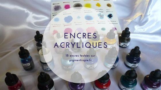 18 encres acryliques testées – ma marque préférée : Daler Rowney