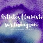 5 comptes d'artistes féministes sur Instagram