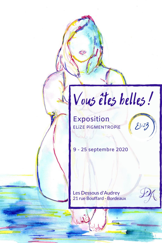 expo boutique bordeaux artiste elize pigmentropie vous etes belles
