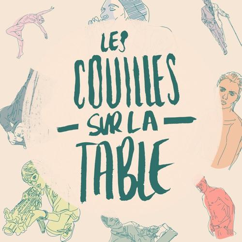 podcast couilles sur la table