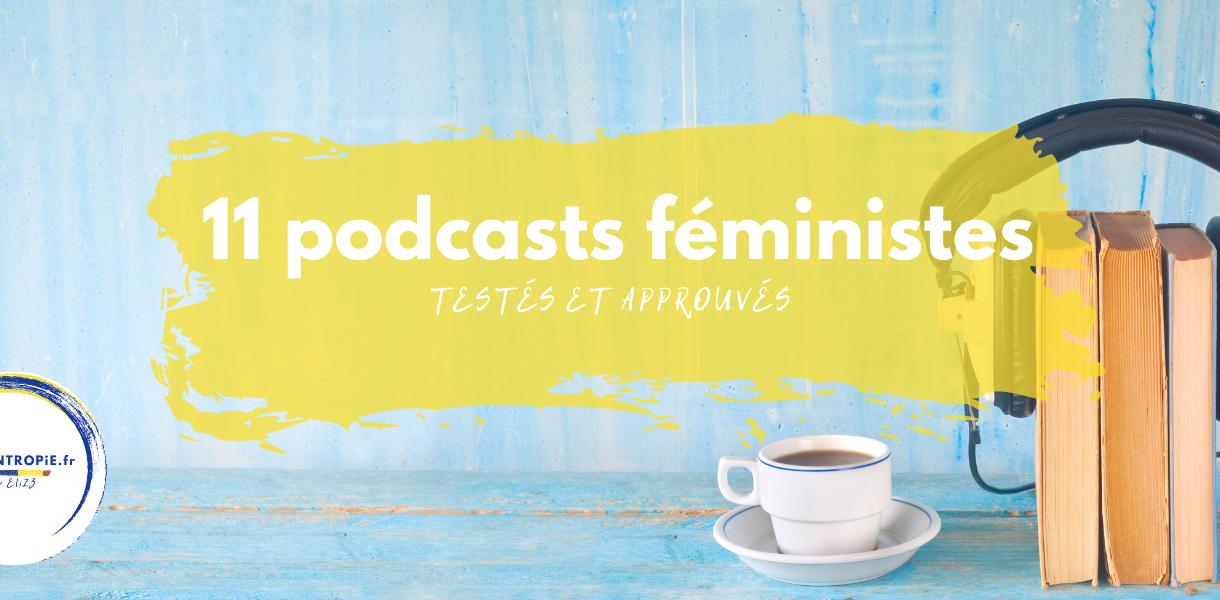 podcasts féministes par Elize pigmentropie