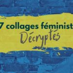 collages féministes décryptés