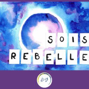 carte sois rebelle