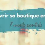 ouvrir sa boutique en ligne